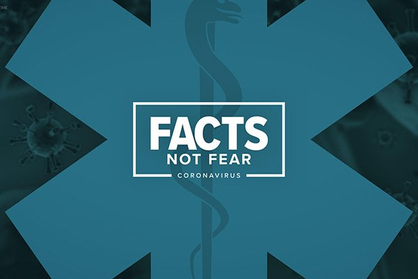 Facts Not Fear About COVID-19 Virus