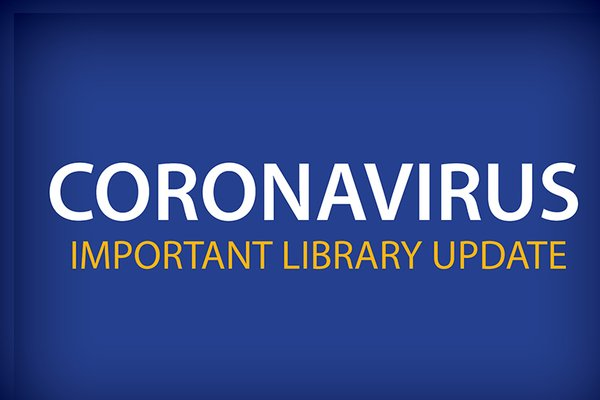 Library Updates Amid Covid-19