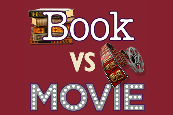 Books vs movies: Which is Better?